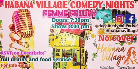 Habana Village Comedy Nights Femme Friday tickets