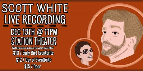 Scott White Stand Up Special LIVE TAPING, featuring Rose Quacker tickets