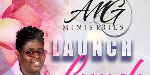 """AMG Ministries """" Launch Lunch"""""""