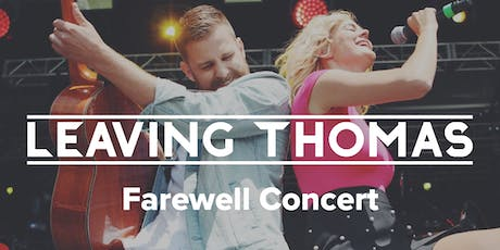 Leaving Thomas | Farewell Concert tickets