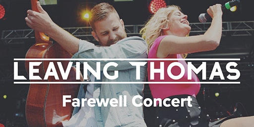Leaving Thomas | Farewell Concert