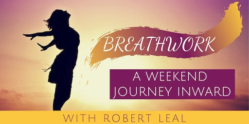 Breathwork:  A Weekend Journey Inward