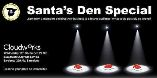 SANTA'S DEN: A festive Member's Spotlight session
