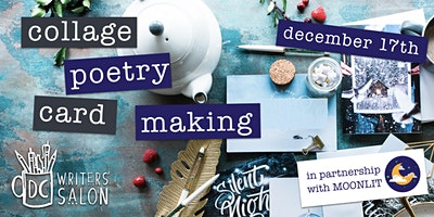 DC Writers' Salon: Collage Poetry Card Making
