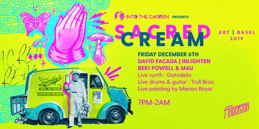 Into The Garden presents SACRED CREAM @ The Anderson