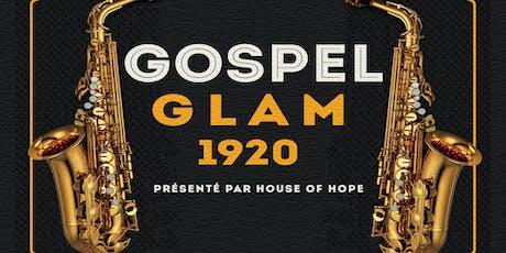 Gospel Glam 1920 billets