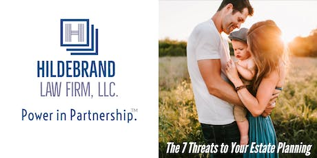 Free Workshop: The 7 Threats to Your Estate Plan tickets