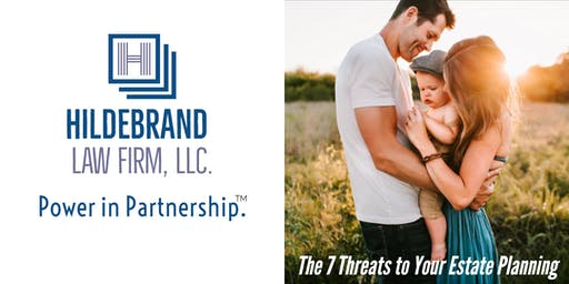 Free Workshop: The 7 Threats to Your Estate Plan