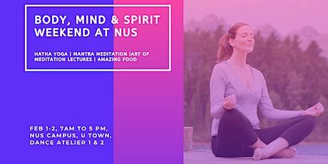 Body, Mind & Spirit Weekend at NUS tickets