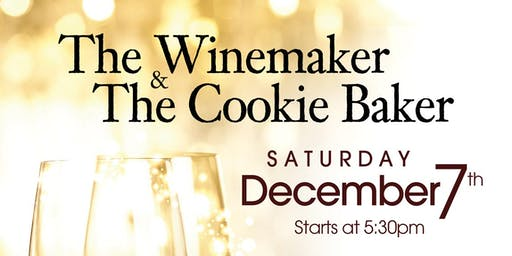 The Winemaker and the Cookie Baker