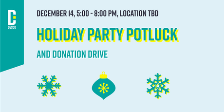 Sac DESCO Holiday Party Potluck and Donation Drive tickets