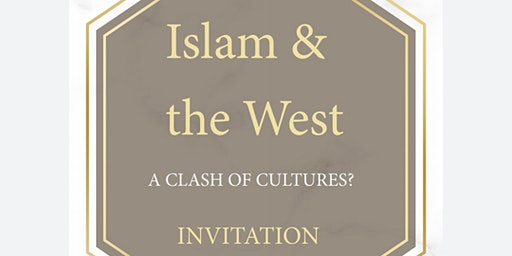 Islam And The West, A Clash Of Cultures?