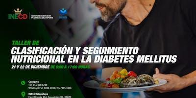 TALLER CLASIFICACIÓN Y SEGUIMIENTO NUTRICIONAL EN LA DIABETES MELLITUS
