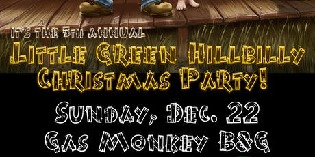 5th Annual Little Green Hillbilly Christmas Party! tickets