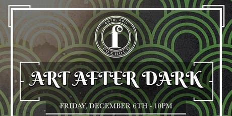 Art After Dark at Foxhole Art Basel Party 12/6 tickets