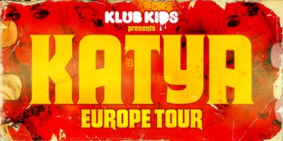 KLUB KIDS comes to ZURICH with  KATYA ZAMOLODCHIKOVA (Ages 18+)