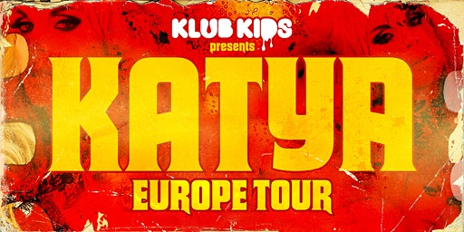 KLUB KIDS Amsterdam presents KATYA ZAMOLODCHIKOVA (All Ages)