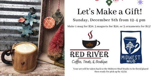 Let's Make a Gift at Red River Coffee! (All ages)