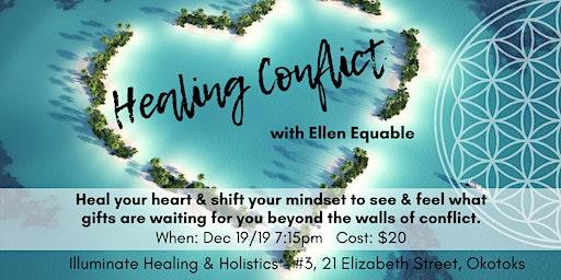 Healing Conflict with Ellen Equable
