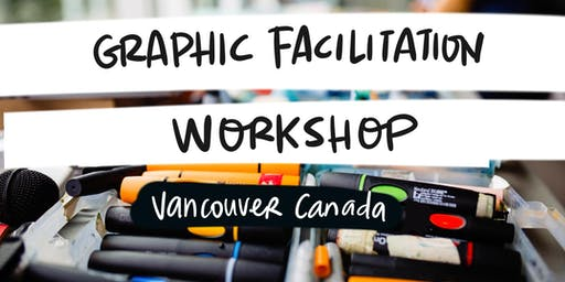 Graphic Recording and Graphic Facilitation Training - Vancouver Canada