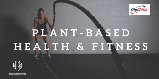 Changing The Game:  Plant-based health, fitness & weight management seminar