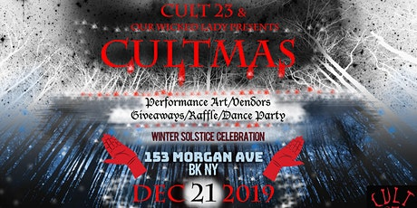 Cultmas at Our Wicked Lady tickets