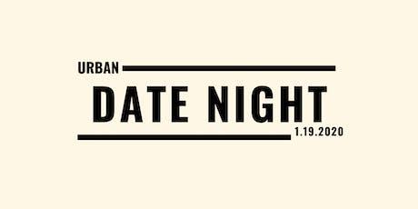 Urban Date Night tickets