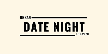 Urban Date Night tickets