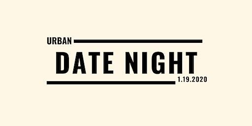 Urban Date Night