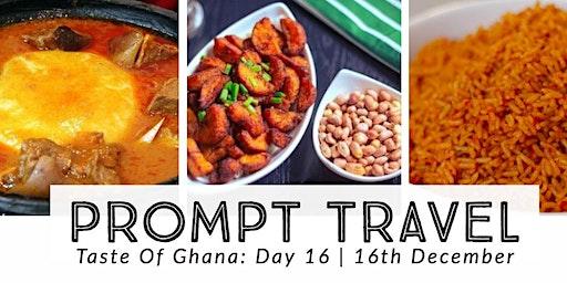 Experience Ghana: Taste Of Ghana