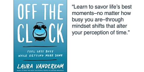 Hervana Book Club - Off the Clock: Feel Less Busy While Getting More Done! tickets