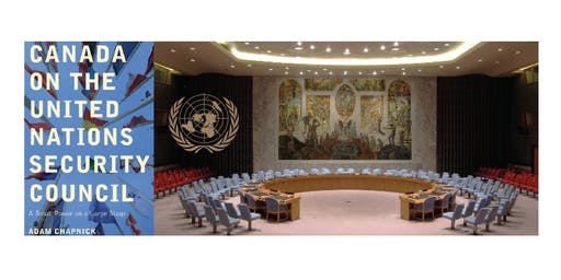Canada on the United Nations Security Council - Past Experience and Future Prospects