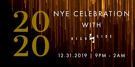 High Side New Year's Eve Celebration Party tickets