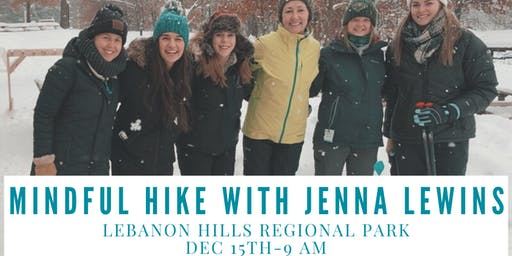 Mindful Hike with Jenna Lewins[Hike @ Lebanon Hills with Guided Meditation]