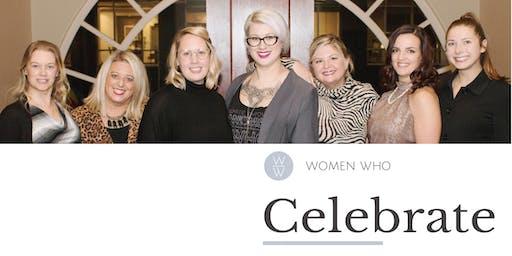 Women Who CELEBRATE