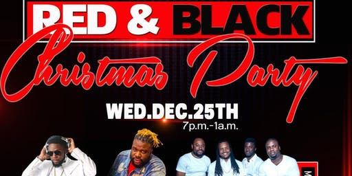 Red and Black Christmas Party 12/25/2019