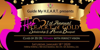 Her H.E.A.R.T. of Gold Scholarship and Awards Banquet