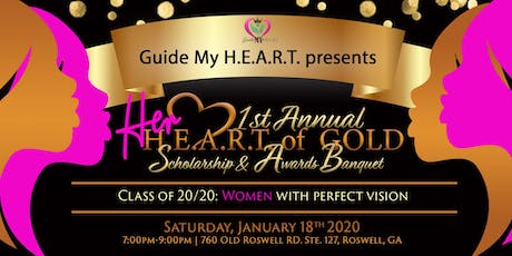 Her H.E.A.R.T. of Gold Scholarship and Awards Banquet tickets