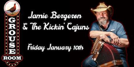Jamie Bergeron and The Kickin' Cajuns tickets