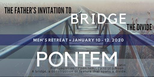 MEN'S RETREAT 2020: PONTEM: A Father's Invitation to Bridge the Divide