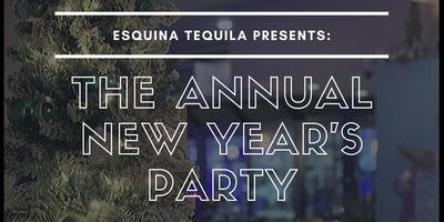 Esquina Tequila New Year's Party