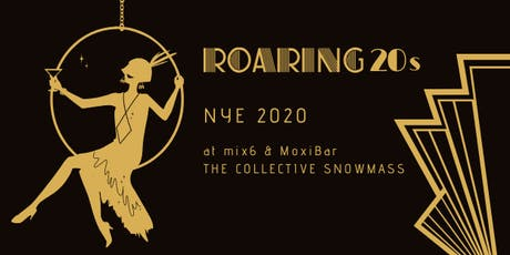 Roaring 20s // The Collective Snowmass NYE 2020 tickets