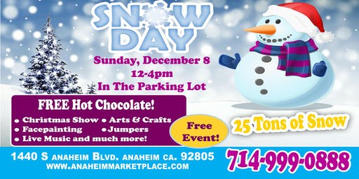 Snow Day at Anaheim Marketplace