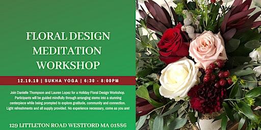 December Floral Design Meditation