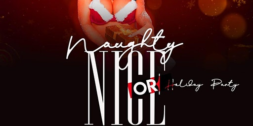 Naughty Or Nice Annual Christmas Party
