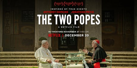 Two Popes - Morning $12 Special tickets