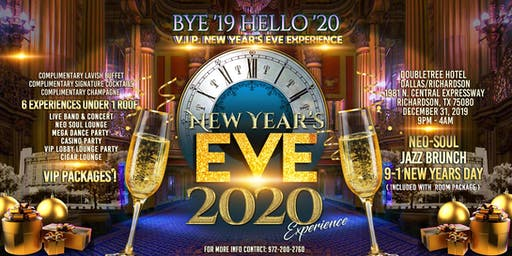 BYE '19 HELLO '20 V.I.P. NEW YEAR'S EVE EXPERIENCE