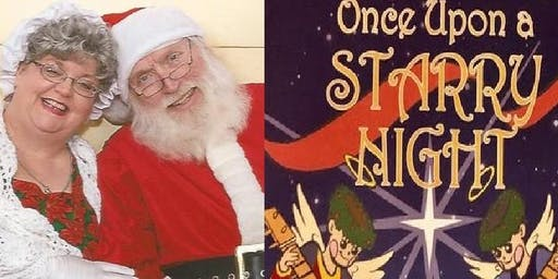 """Supper with Santa! +Storytime with """"Once Upon a Starry Night"""""""