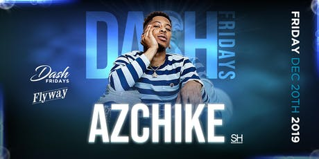 AZCHIKE LIVE AT FLYWAY POMONA tickets