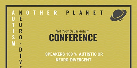 Another Planet Autism and Neurodiversity Conference tickets